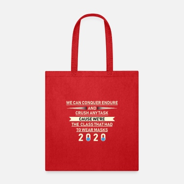 Back To School we can conquer endure and crush any task cause - Tote Bag