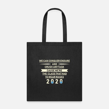 School Class we can conquer endure and crush any task cause - Tote Bag