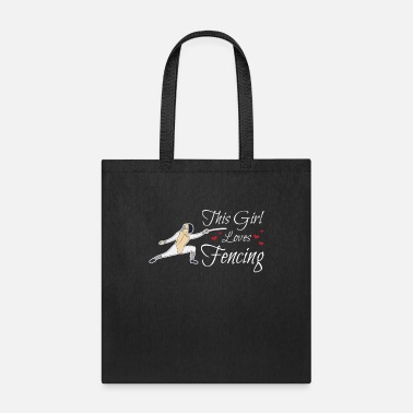 Sword This Girl Loves Fencing Sport Fencer Gift Epee - Tote Bag