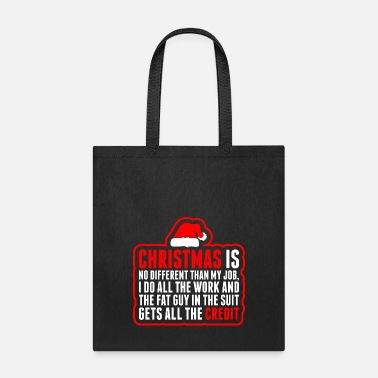 Different Christmas Is No Different Than My Job - Tote Bag