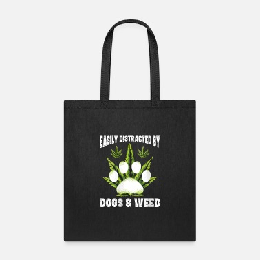 Easily Distracted By Dogs Weed Funny Dog Lover Gif - Tote Bag