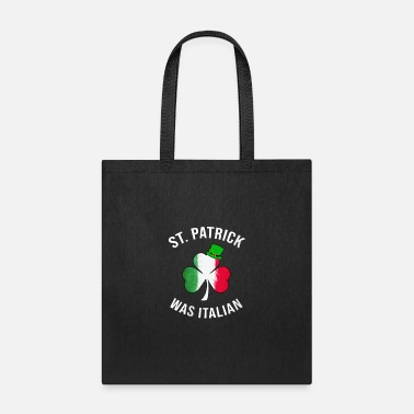 St Patrick Was Italian Shirt St Patricks Day - Tote Bag