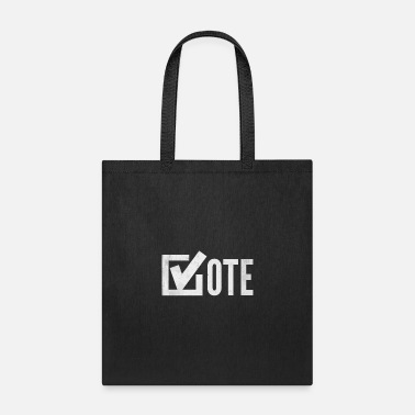 Presidential Election Vote Election Rights Presidential Election - Tote Bag