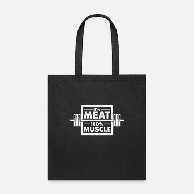 Muscle Meat 0 meat 100 muscle - Tote Bag