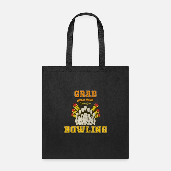 Christmas Bags & Backpacks - Retro Grab your Balls Bowling Bowlers - Tote Bag black