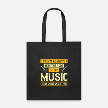 Record Music - Pain's Been The Root Of My Music - Tote Bag