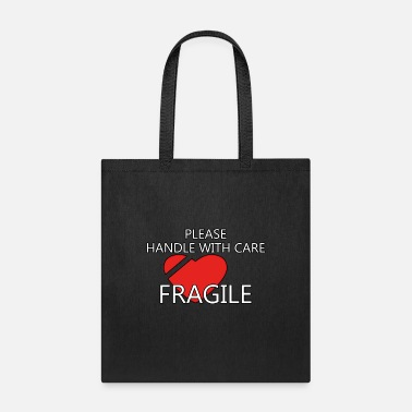 Fragile Please Handle With Care Fragile - Tote Bag