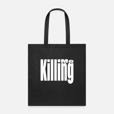 Killing Me Funny - Tote Bag