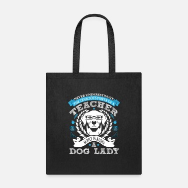 Ladies Teacher Teacher And Dog Lady Shirt - Tote Bag