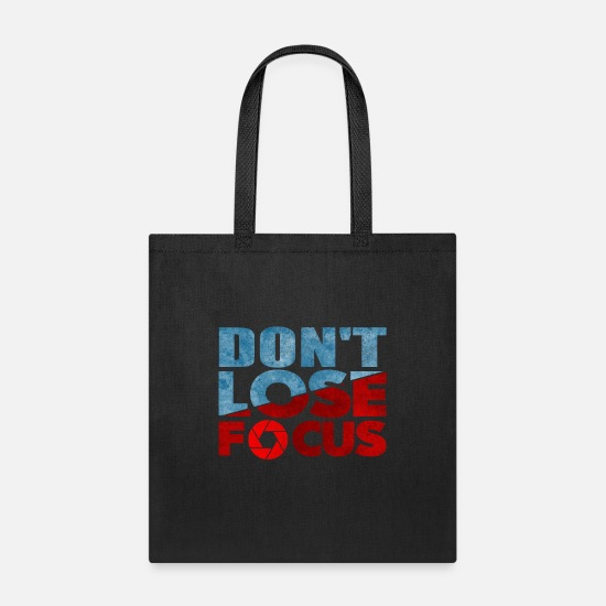 Dont Lose Focus Funny Photography Puns Cool Gift Tote Bag