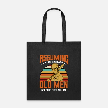 Offensive Assuming I Was Like Most Old Men | Baseball Quotes - Tote Bag