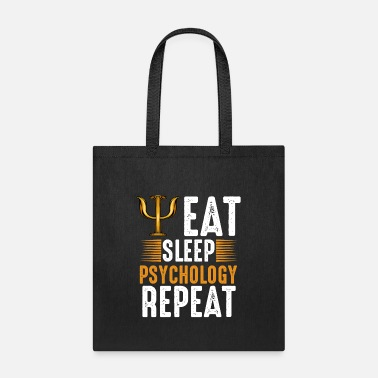 Clinical Psychologist Eat Sleep Psychology Repeat Psychologist Gift - Tote Bag