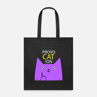 Provocation Provocation cat - Tote Bag