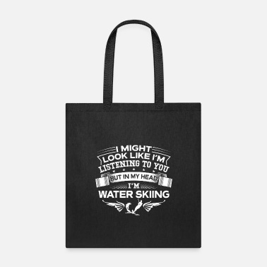 Water Funny But In My Head I'm Water Skiing - Tote Bag