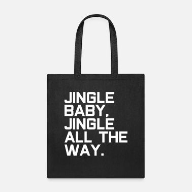 Santa Claus Jingle Santa Claus Santa Claus - Tote Bag