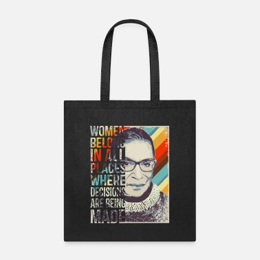 Ruth Bader Ginsburg RBG Women Belong In All Places - Tote Bag
