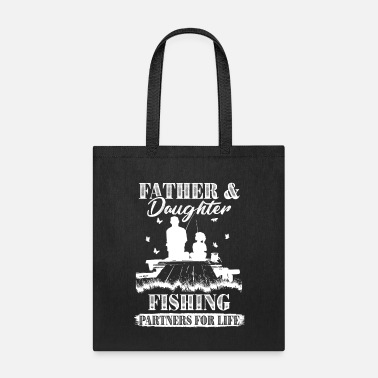 Partner Dad Daughter Fishing Partners For Life T shirt - Tote Bag