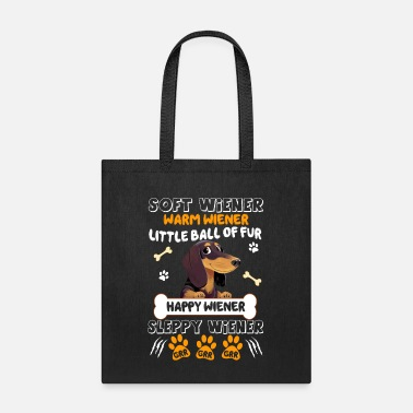 Wiener Soft Wiener Warm Wiener Happy Wiener T shirt - Tote Bag