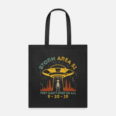Area 51 Storm Area 51 They Can't Stop Us All - Tote Bag