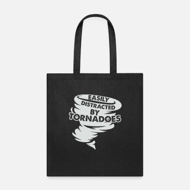 Weather Distracted by Tornadoes Tornado Weather Chaser - Tote Bag