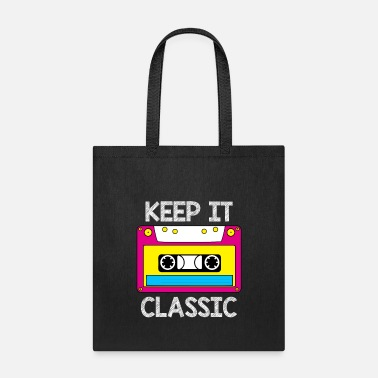 Audio Cassette Retro Cassette 80s 90s Gift I Keep It Classic - Tote Bag