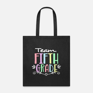 5th-fifth-grade Team 5th fifth Grade Teacher T Shirt - Tote Bag