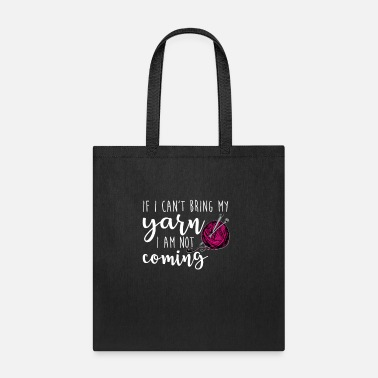 Yarn Funny Knitting Knitter Knit Crafting - Tote Bag