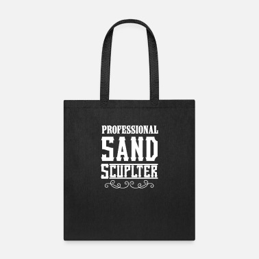 Sand Sand Sand Sculpting Sandcastle Sand Sculpter Build - Tote Bag