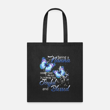 Being A Nana Doesn't Make Me old Butterfly T-Shir - Tote Bag