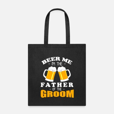 Groomsmen I'm The Father Of The Groom - Beer Drinkers Design - Tote Bag