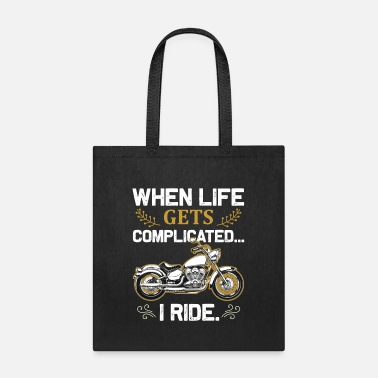 Gps When Life Gets Complicated I Ride Motorcycle Gift - Tote Bag