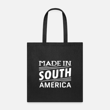 South America Made In South America - Tote Bag