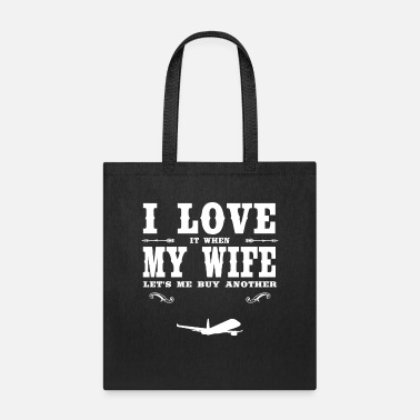 Vehicle Plane I Love My Wife - Funny Plane Lover Present - Tote Bag