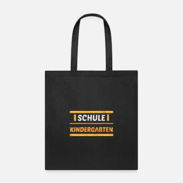 Start School Kindergarten Orstschild Enrolment - Tote Bag