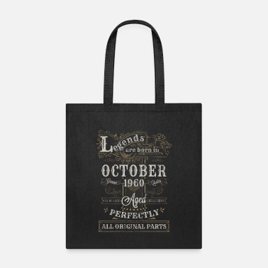 Born Legends Are Born In October 1960 Birthday - Tote Bag
