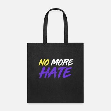 No More Hate - Pro Nonbinary Gift - Tote Bag