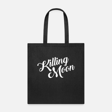 Killing Moon - Tote Bag