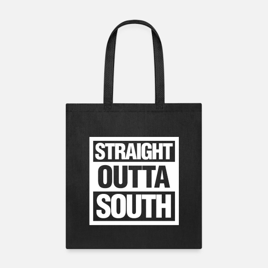 Straight Outta Bags & Backpacks - Straight Outta South - Tote Bag black