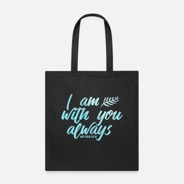 Jesus I Am With You Always Christian Religious Jesus - Tote Bag