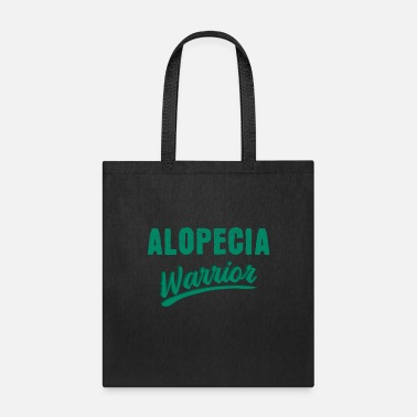 Heal Alopecia hair loss therapy fighter saying - Tote Bag
