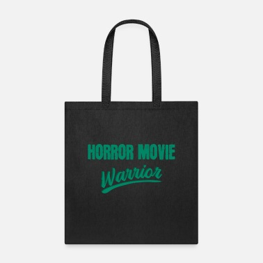 Horror movie fighter horror movie movie horror - Tote Bag