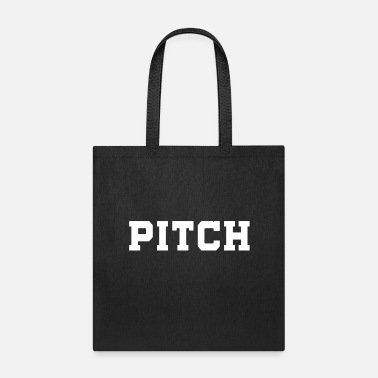Pitch pitch - Tote Bag