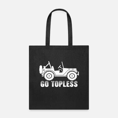 Topless Go Topless - Tote Bag