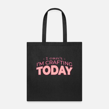 Craft Handicraft Quote Phrase Saying Atelier Painter - Tote Bag