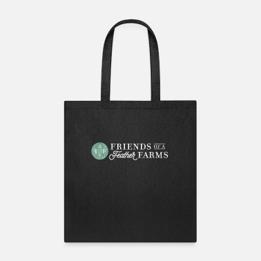 Feather Friends of a Feather Farms - Tote Bag