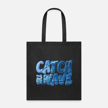 Catch The Wave - Tote Bag