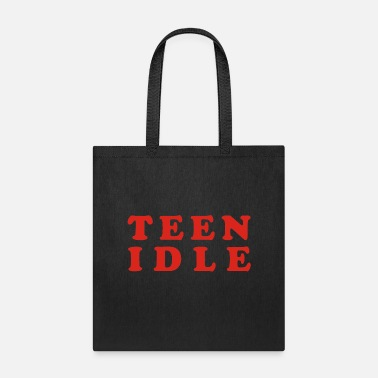 Teen Teen idle - Tote Bag