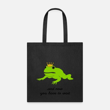 Prince grumpy frog prince - waiting - Tote Bag