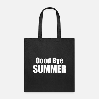 Good Bye Summer - Tote Bag