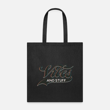 Vibes Vibes - Tote Bag